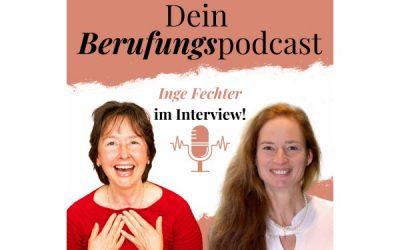 Episode 27 – Wie Inge durch eine schwere Krankheit, ihre Berufung fand! – Interview mit Inge Fechter