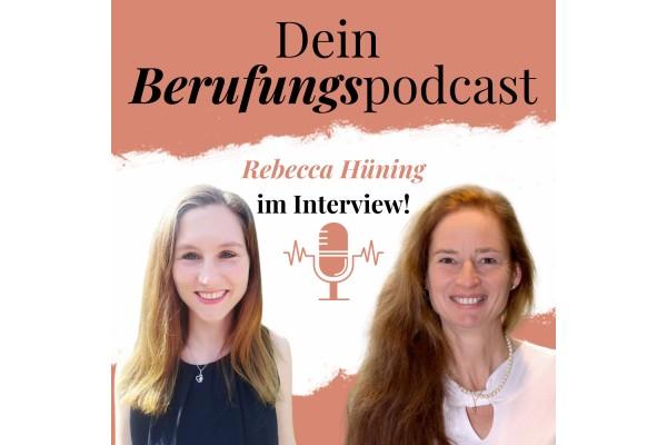 Episode 29 – Wie Rebecca ihre 2 Berufungen zu einer verband! – Interview mit Rebecca Hüning